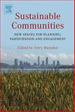 Sustainable Communities : New spaces for planning, participation and Engagement, , 0080453635