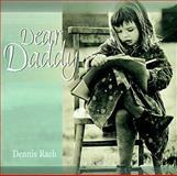 Dear Daddy, Dennis Rach, 0570053633