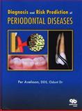 Diagnosis and Risk Prediction of Periodontal Diseases, Axelsson, Per, 0867153636