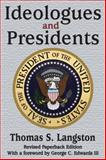 Ideologues and Presidents, Langston, Thomas S., 141285363X