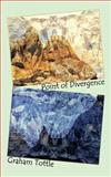 Point of Divergence, Graham Tottle, 1449033636