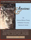 Depressed and Anxious, Thomas  Marra, 1572243635