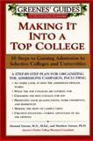 Making It into a Top College, Howard Greene and Mathew Greene, 0060953632
