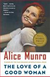 The Love of a Good Woman, Alice Munro, 0375703632