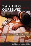 Taxing Ourselves : A Citizen's Guide to the Debate over Taxes, Slemrod, Joel and Bakija, Jon, 0262693631