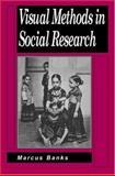 Visual Methods in Social Research 9780761963639