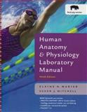 Human Anatomy and Physiology Laboratory Manual, Marieb and Mitchell, Susan J., 0805373632