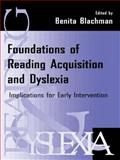 Foundations of Reading Acquisition and Dyslexia : Implications for Early Intervention, , 0805823638