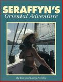Seraffyn's Oriental Adventure, Lin Pardey and Larry Pardey, 0964603632