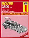 Haynes Rover Thirty-Five Hundred V8 Owners Workshop Manual, 1976-1987, Haynes, J. H. and Strasman, Peter G., 1850103631