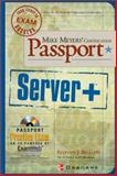 Mike Meyer's Server+ Certification Passport, Bigelow, Stephen J., 0072193646