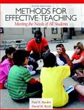 Methods for Effective Teaching : Meeting the Needs of All Students, Burden, Paul R. and Byrd, David M., 0132893649