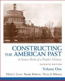 Constructing the American Past : A Source Book of a People's History, Gorn, Elliott J. and Roberts, Randy J., 0205773648