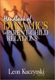 Handbook of Dynamics in Parent-Child Relations, , 0761923640