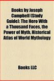Books by Joseph Campbell : The Hero with a Thousand Faces, the Power of Myth, Historical Atlas of World Mythology, Campbell, 1156173647