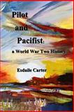 Pilot and Pacifist, Esdaile Carter, 1493603647