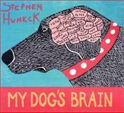 My Dog's Brain, Stephen Huneck, 0141003642
