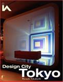 Design City Tokyo, Takahashi, Masaaki, 0470093641