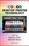 Color Desktop Printer Technology, Ohta, Noboru and Rosen, Mitchell, 082475364X