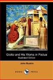 Giotto and His Works in Padua, John Ruskin, 1406563641