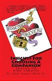 Insights for Choosing a Companion, Joseph R. Rogers, 1449993648