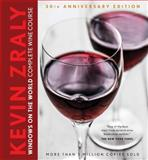 Kevin Zraly's Windows on the World Complete Wine Course, Kevin Zraly, 1454913649