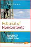 Reburial of Nonexistents : Reconsidering the Meinong-Russell Debate, Swanson, Carolyn, 9042033649