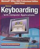 Microsoft Office 2003 Professional Edition Student Manual for Glencoe Keyboarding with Computer Applications, Glencoe McGraw-Hill, 0078733642