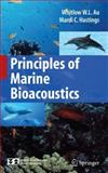 Principles of Marine Bioacoustics, Hastings, Mardi C. and Au, Whitlow W. L., 0387783644