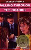 Falling Through the Cracks, Lesley Choyce, 0887803644