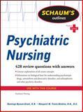 Schaum's Outline of Psychiatric Nursing, Bynum-Grant, Daminga and Travis-Dinkins, Margaret, 0071623647