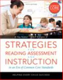 Strategies for Reading Assessment and Instruction in an Era of Common Core 5th Edition