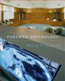 Forensic Psychology : The Use of Behavioral Sciences in the Civil and Criminal Justice Systems, Fradella, Henry F., 053459364X