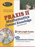 PRAXIS II Mathematics Content Knowledge, Friedman, Mel and Research and Education Association Editors, 0738603643