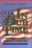 In Our Time, Richard C. Phalen, 0912083646