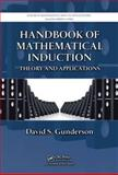 Handbook of Mathematical Induction : Theory and Applications, Gunderson, David S., 1420093649