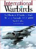International Warbirds, John C. Fredriksen, 1576073645