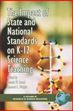 The Impact of State and National Standards on K-12 Science Teaching, Sunal, Dennis W. and Wright, Emmett, 1593113641
