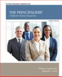 The Principalship : A Reflective Practice Perspective, Sergiovanni, Thomas J. and Green, Reginald L., 0132613646