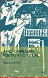 Afro-Caribbean Poetry and Ritual, Griffith, Paul A., 0230623646