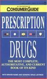 Prescription Drugs, Consumer Guide Editors, 0451183649