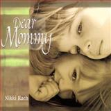 Dear Mommy, Nikki Rach, 0570053641