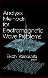 Analytical Methods for Electromagnetic Wave Problems, , 0890063648