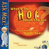 What's So Hot about the Sun?, Roger Howerton, 0890513643