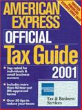 American Express Official Tax Guide 2001, American Express Tax & Business Services, 0916103641