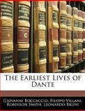 The Earliest Lives of Dante, Giovanni Boccaccio and Filippo Villani, 1141593645