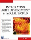 Integrating Agile Development in the Real World, Schuh, Peter, 1584503645
