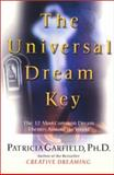 Universal Dream Key, Patricia Garfield and P. Garfield, 0060953640