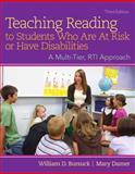 Teaching Reading to Students Who Are at Risk or Have Disabilities, Bursuck, William D. and Damer, Mary, 013383364X