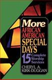 More African American Special Days, Cheryl A. Kirk-Duggan, 068734364X